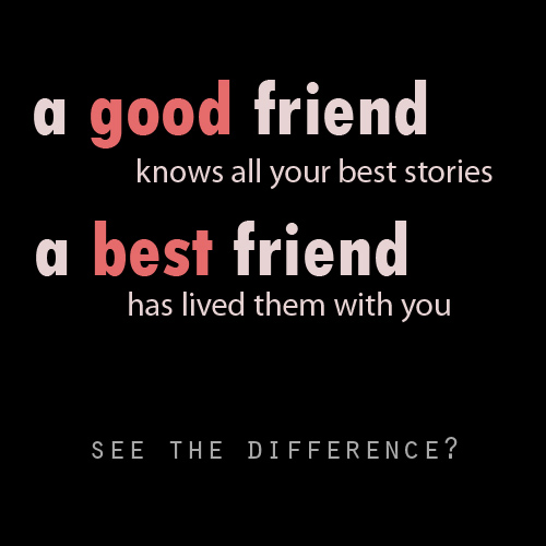 http://quotesology.com/wp-content/uploads/2014/08/best-friends-difference.jpg