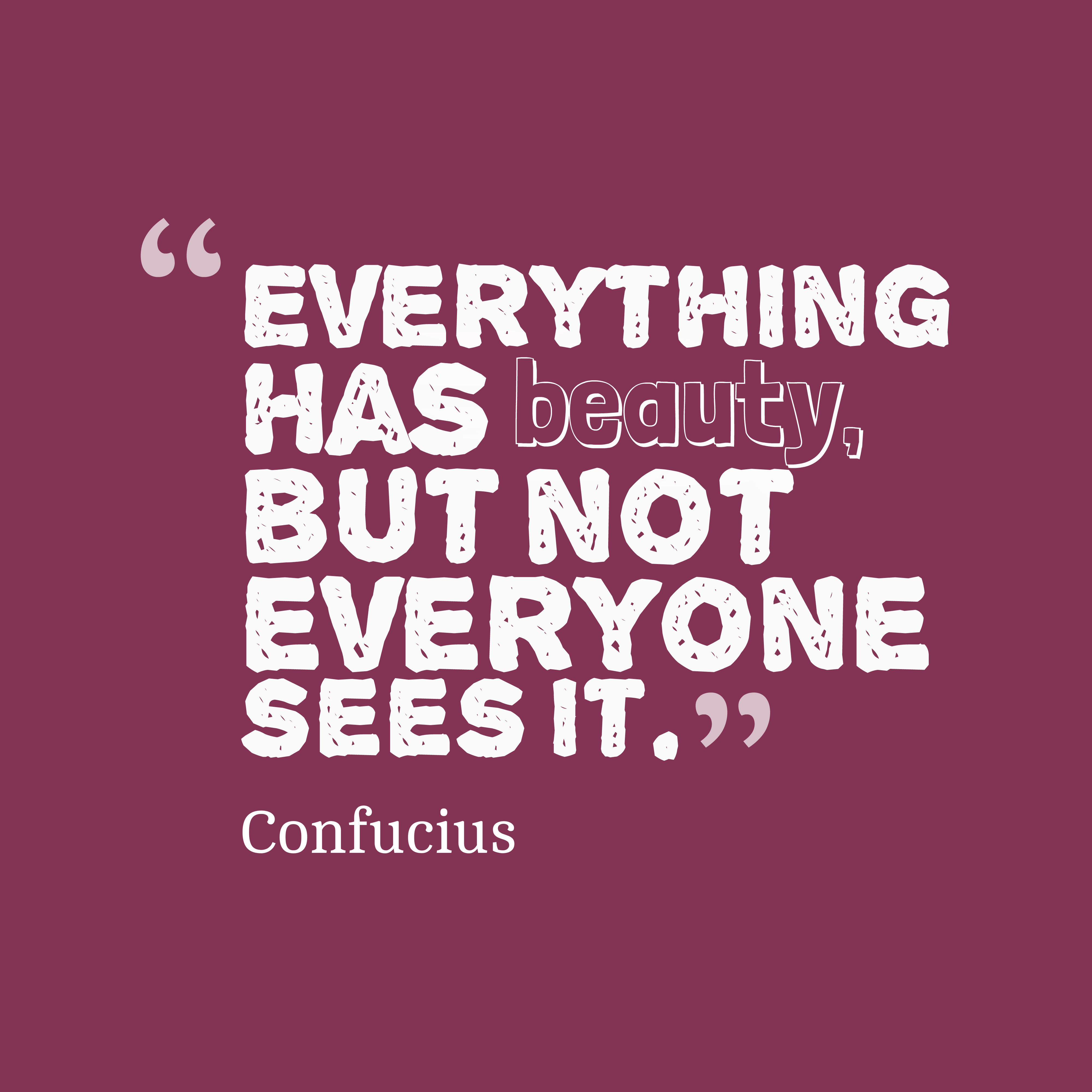 beauty confucius quotes