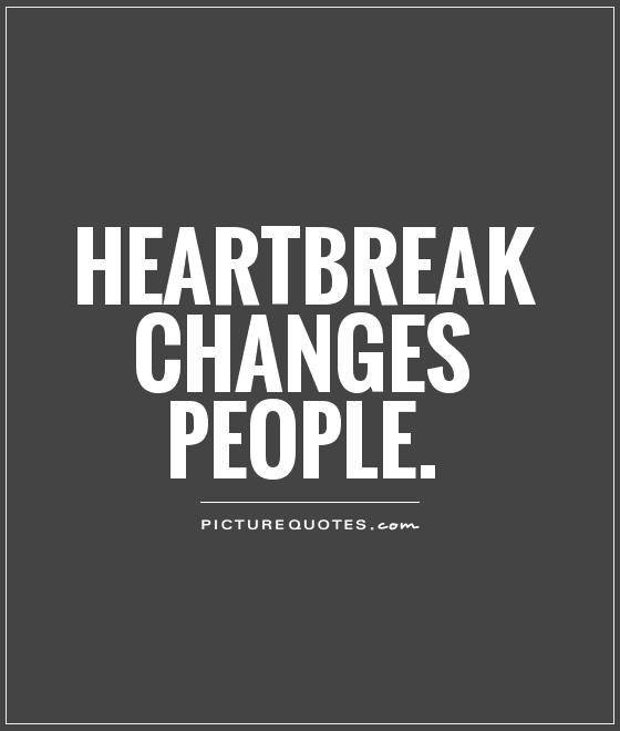 quotes about heartbreak