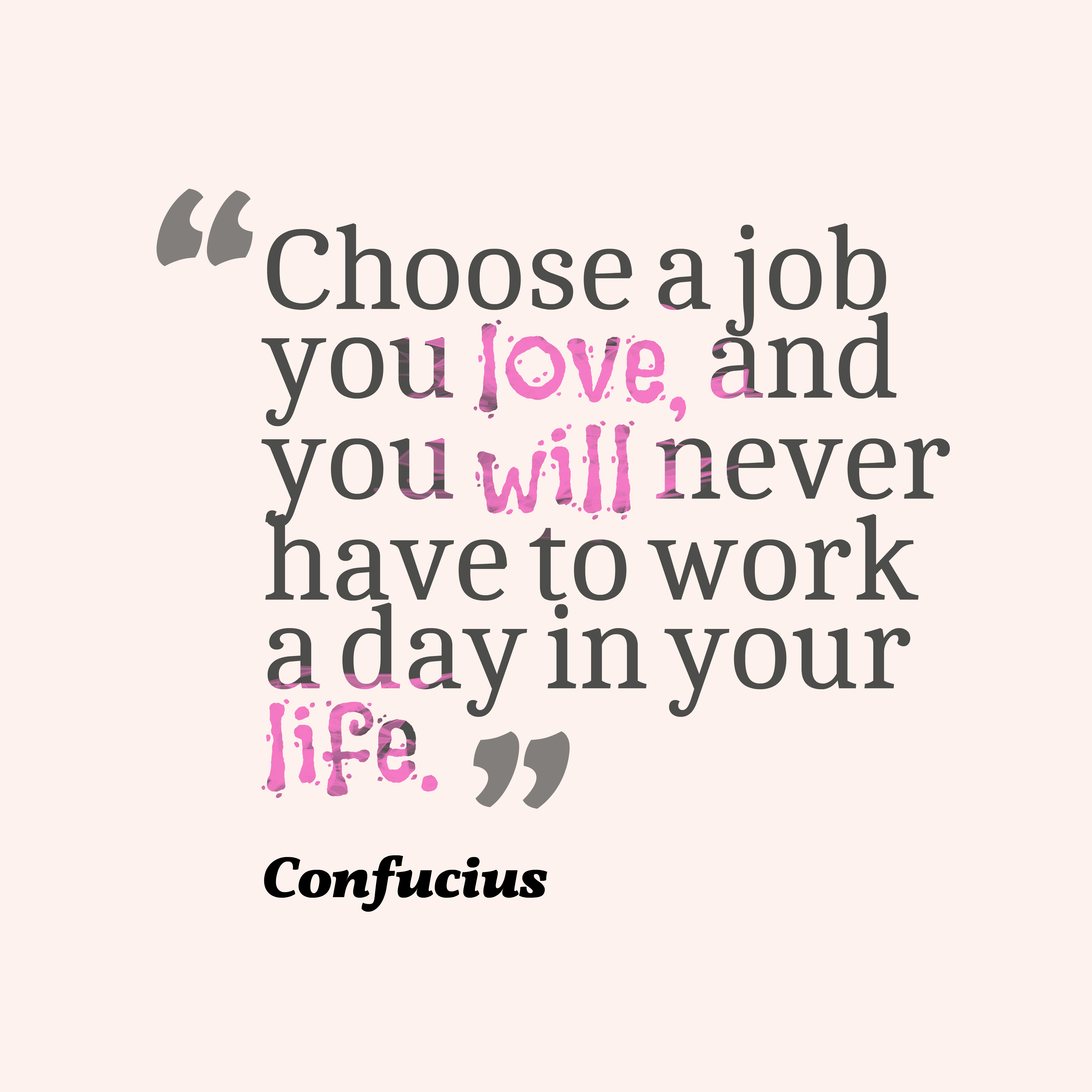 confucius quote about love and job