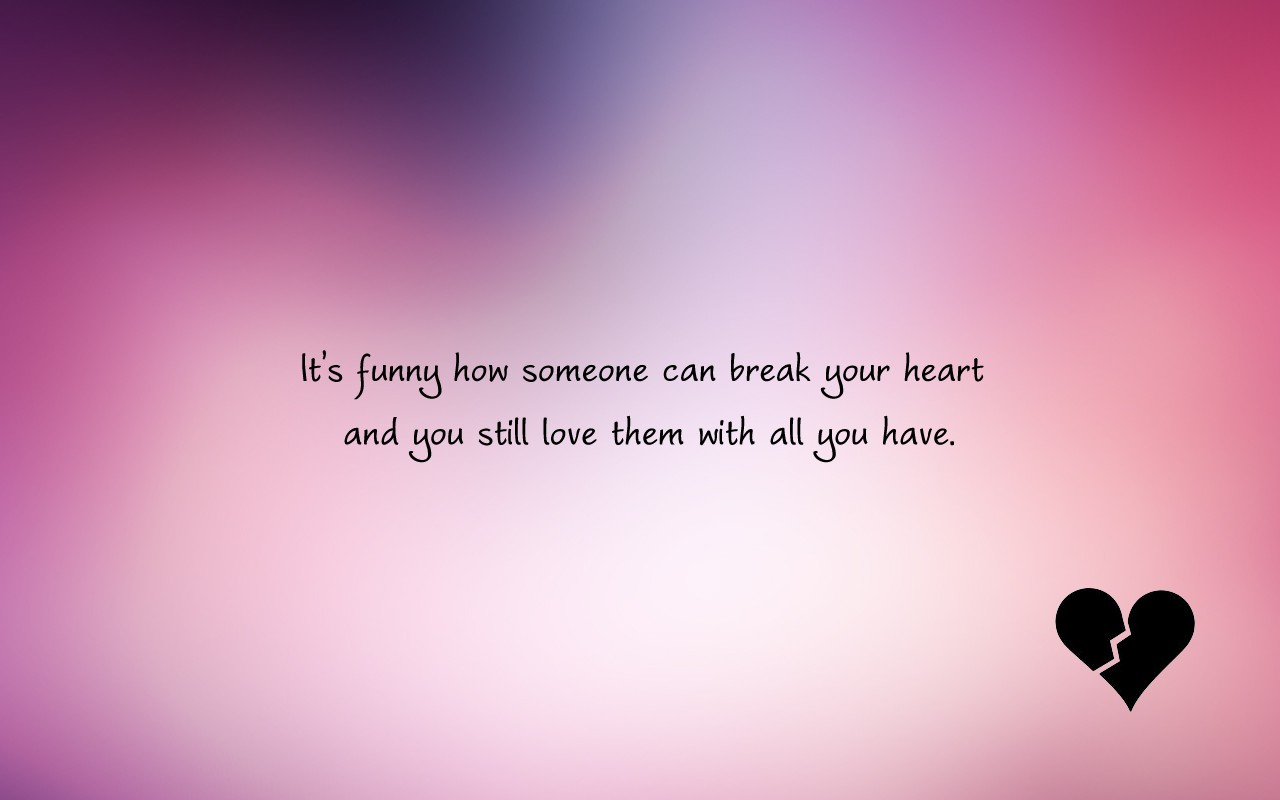 most broken heart quotes that will make you cry