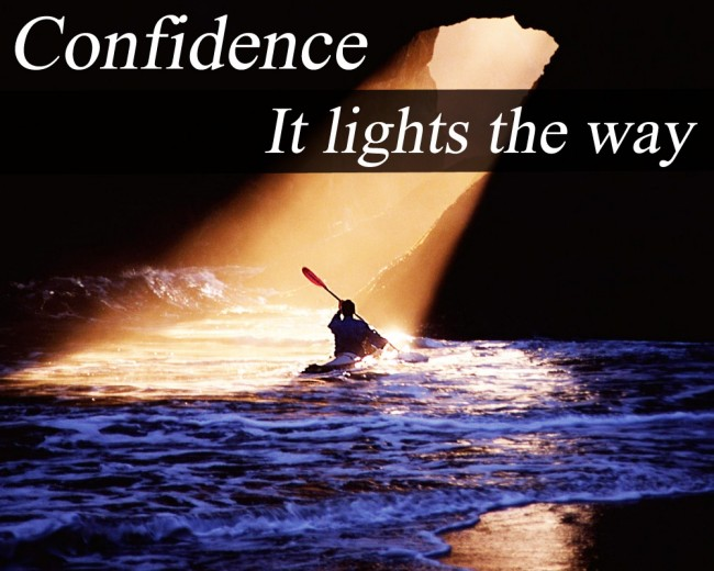 confidence-it-lights-the-way-confidence-quote