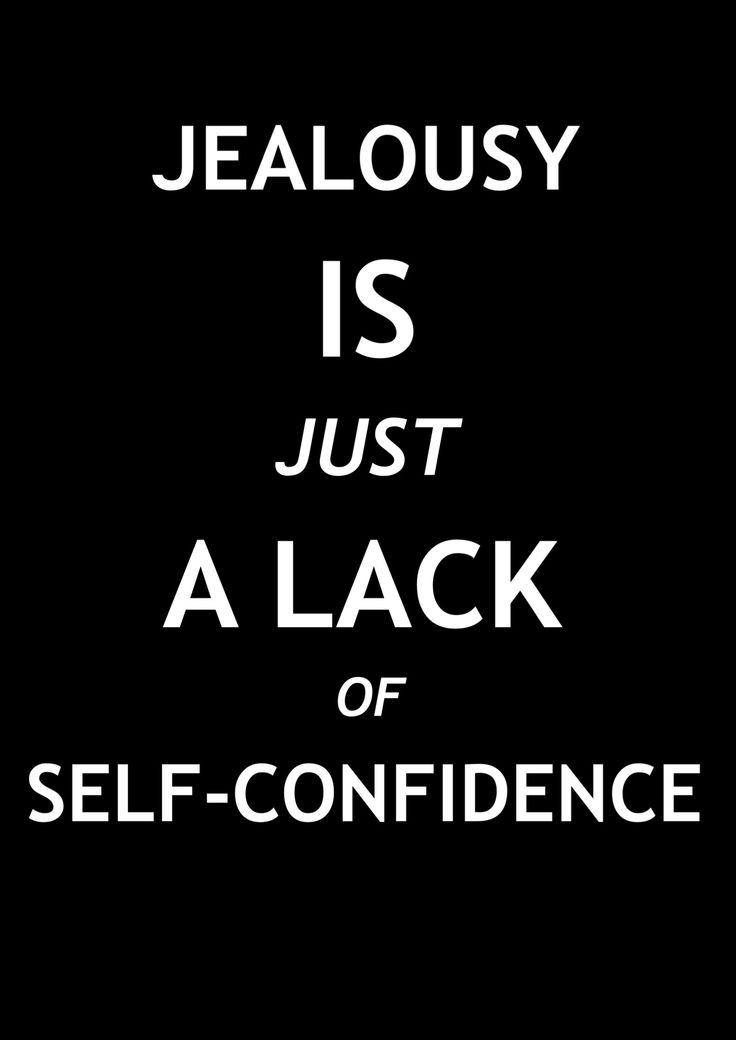 jealousy-is-just-a-lack-of-self-confidence-confidence-quote