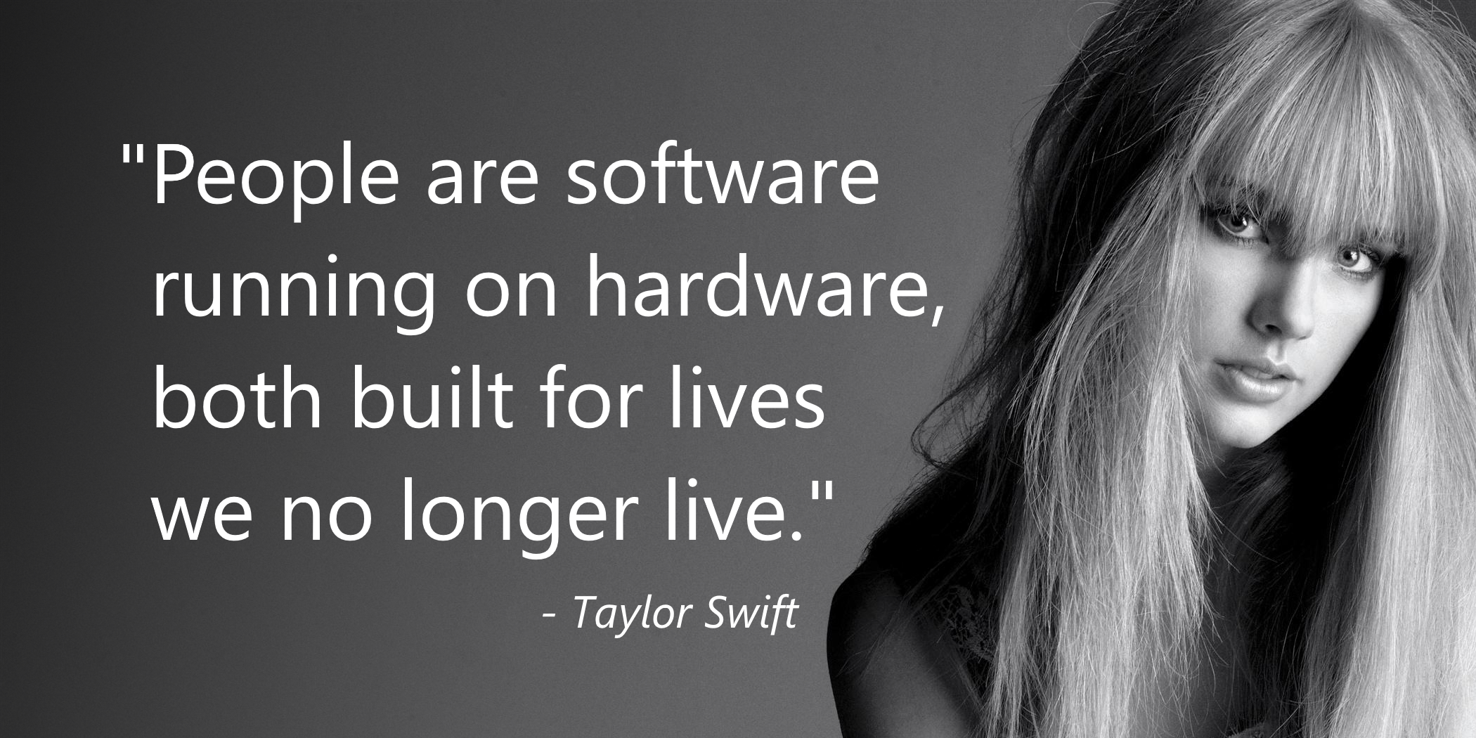 life quotes by taylor swift
