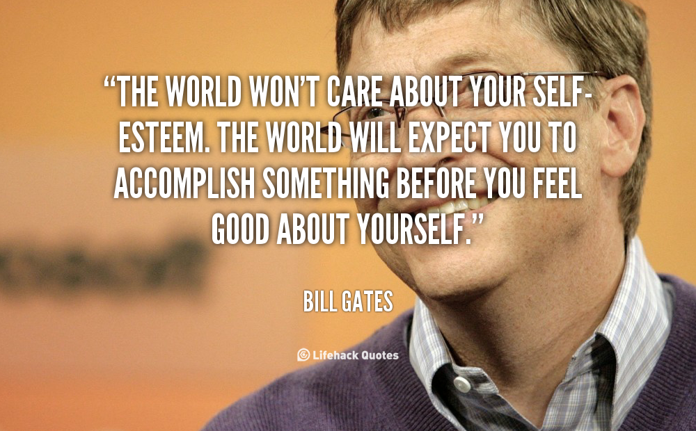 quote-Bill-Gates-self-esteem