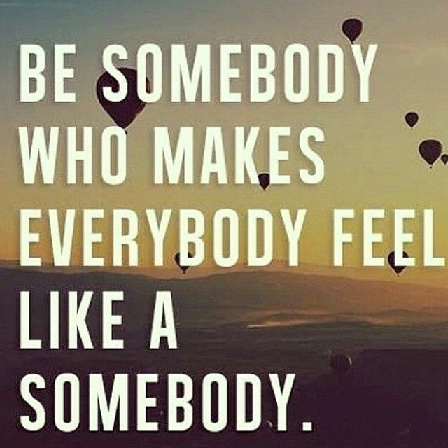 Be-Somebody-meaningful-quotes