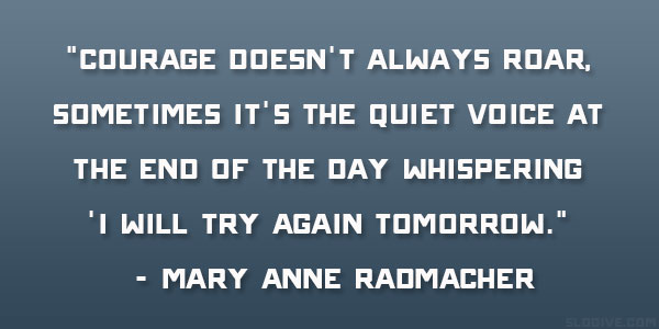 mary-anne-radmacher-uplifting-quote
