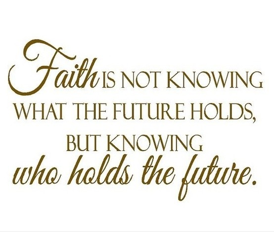 faith-future-life-quotes-pictures-images-sayings
