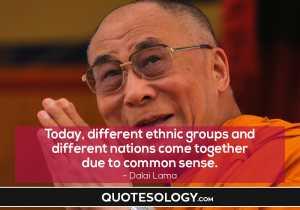 Dalai Lama Common Sense Quotes