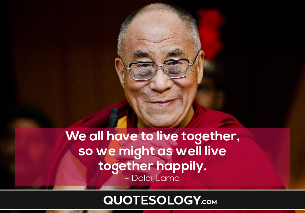 Dalai Lama Life Quotes