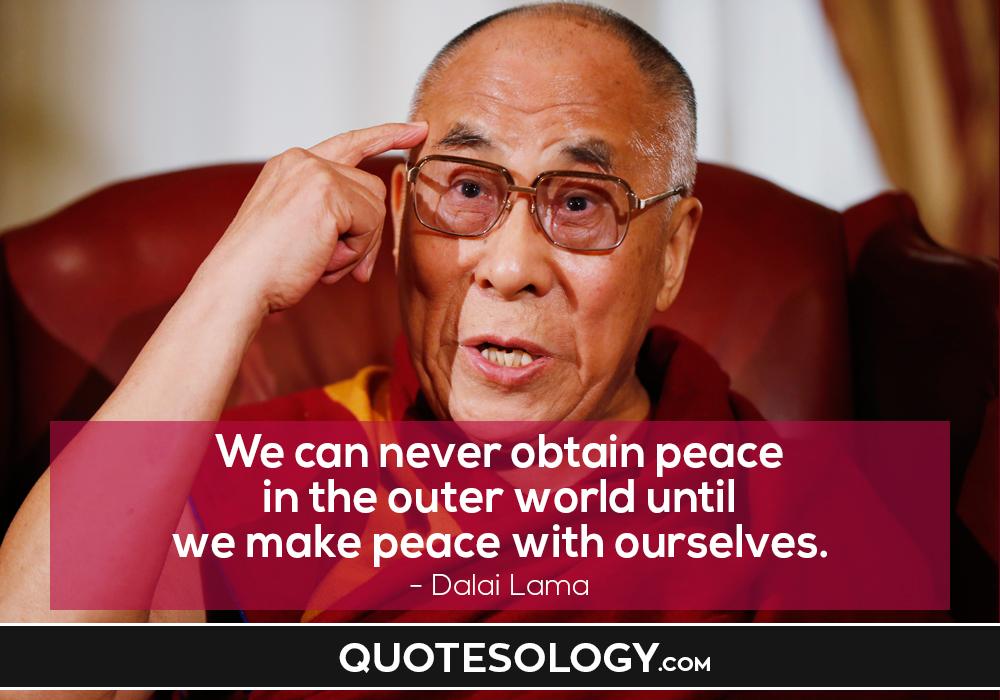 Dalai Lama Peace Quote