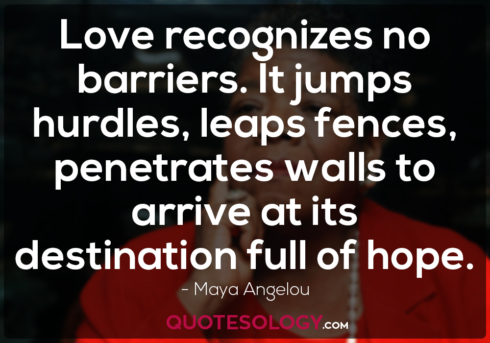 Quotes On Love By Maya Angelou