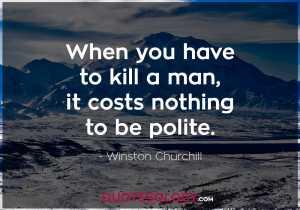 Winston Churchill Greatness Quote