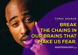 American Rapper Tupac Brains Quotes