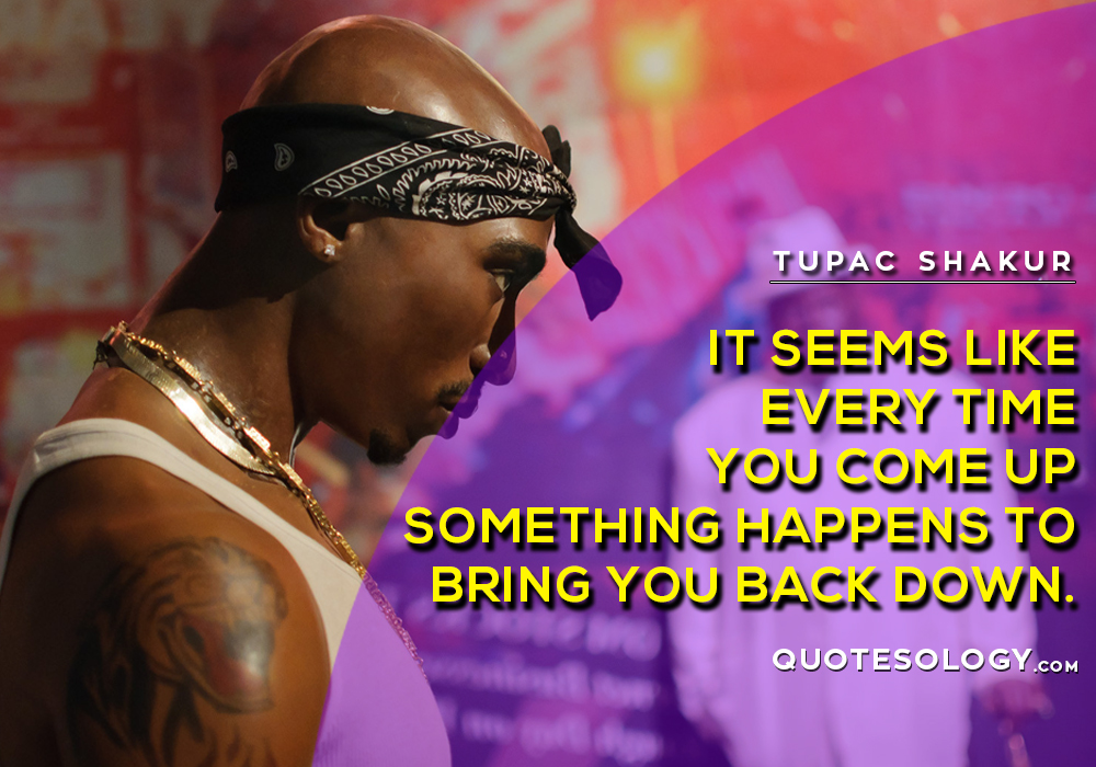 American Rapper Tupac Motivational Quotes