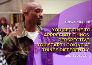 American Rapper Tupac Time Quotes