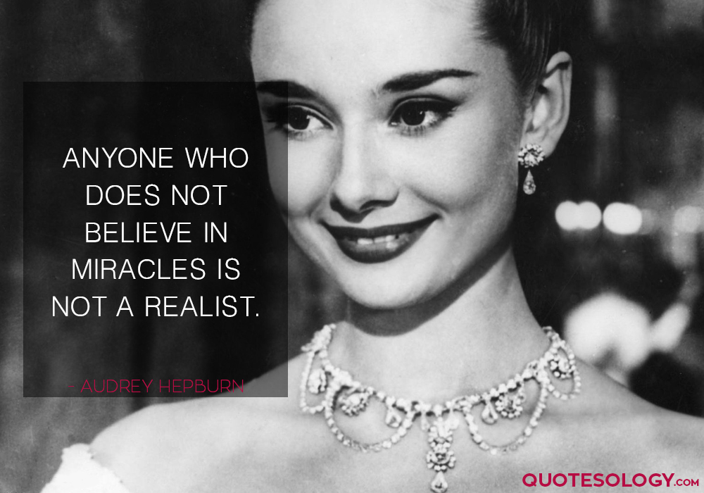 Audrey Hepburn Miracles Quotes
