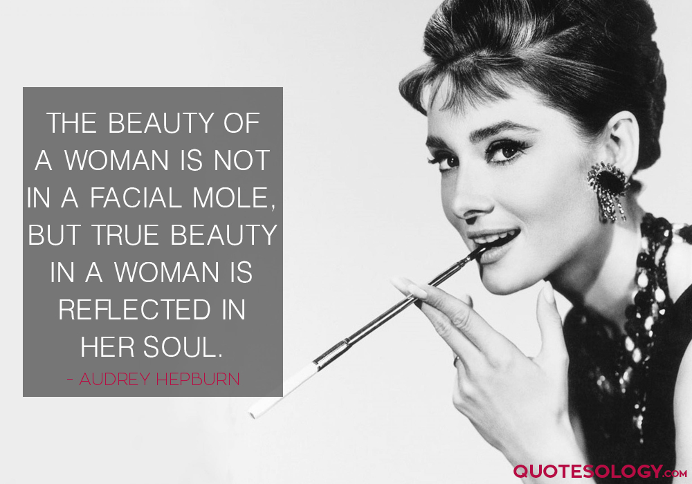 Audrey Hepburn Woman Beauty Quotes