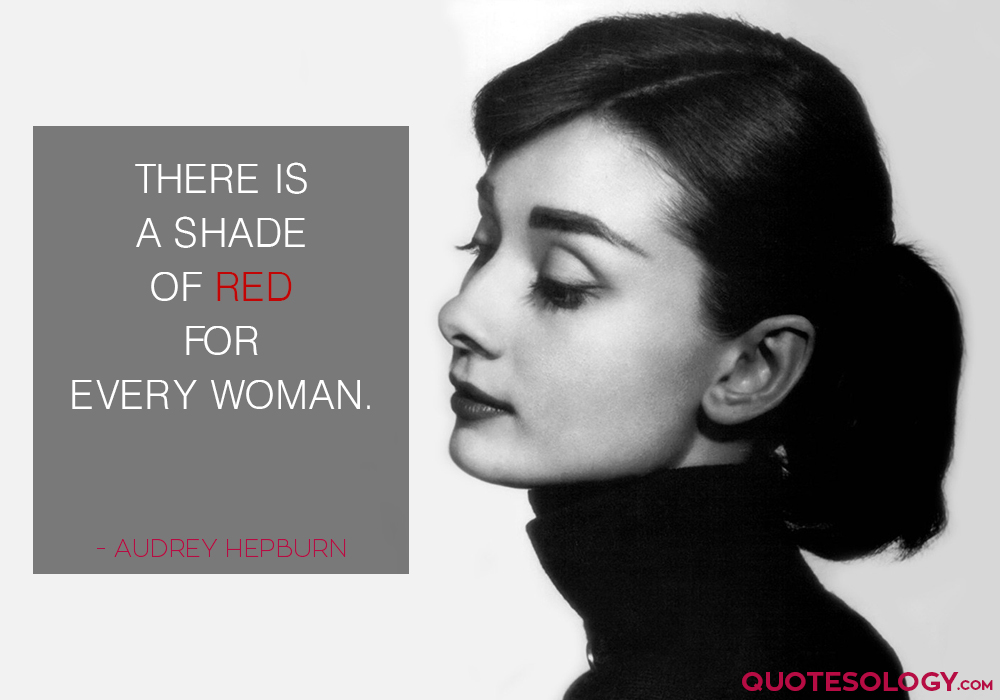 Audrey Hepburn Woman Quotes