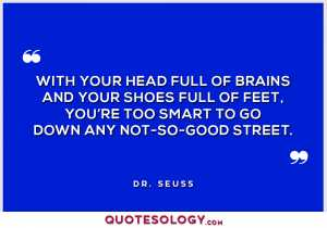 Dr Seuss Head Full Quotes