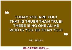 Dr Seuss Truer Quotes