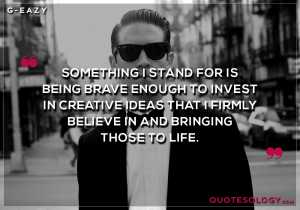G Eazy Creative Ideas Quotes