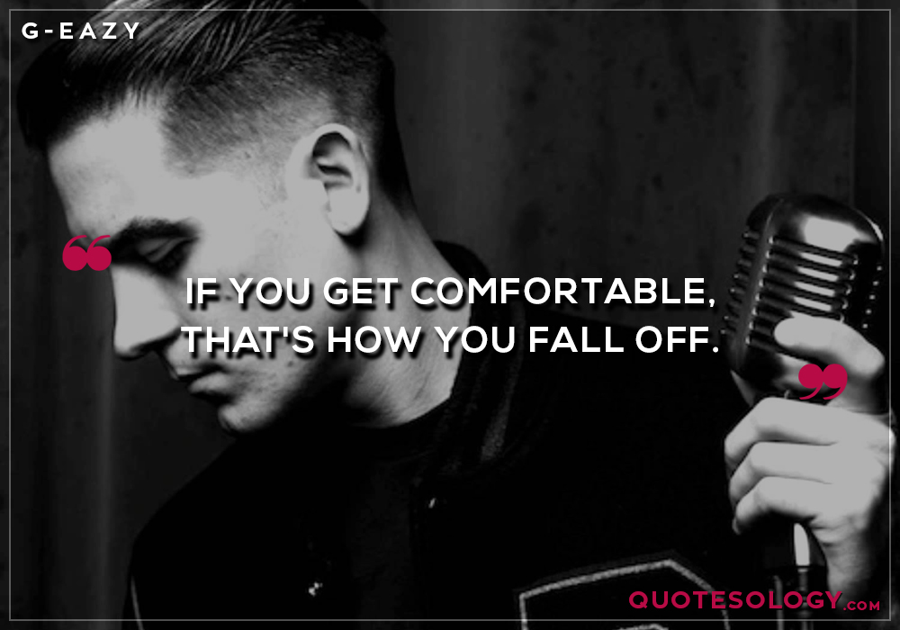 G Eazy Fall Off Quotes