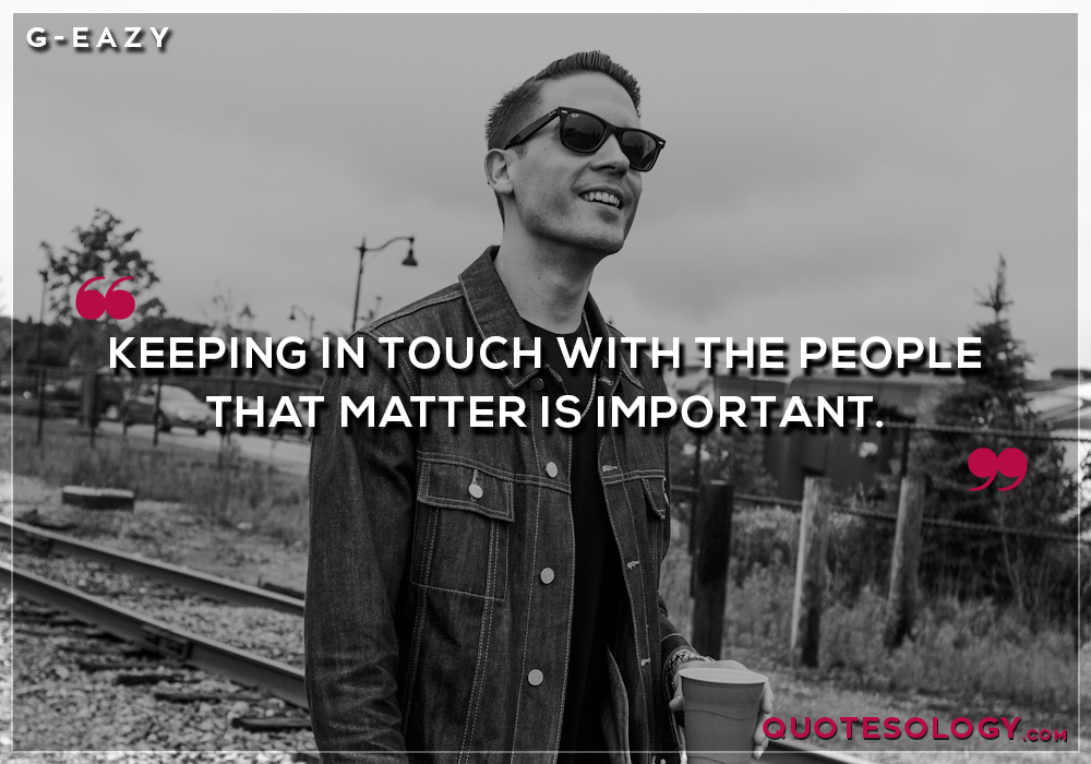 G Eazy People Quotes