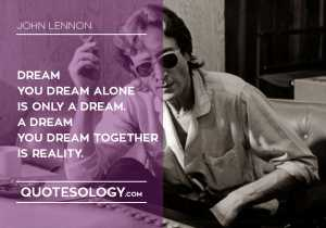 John Lennan Dream Quotes
