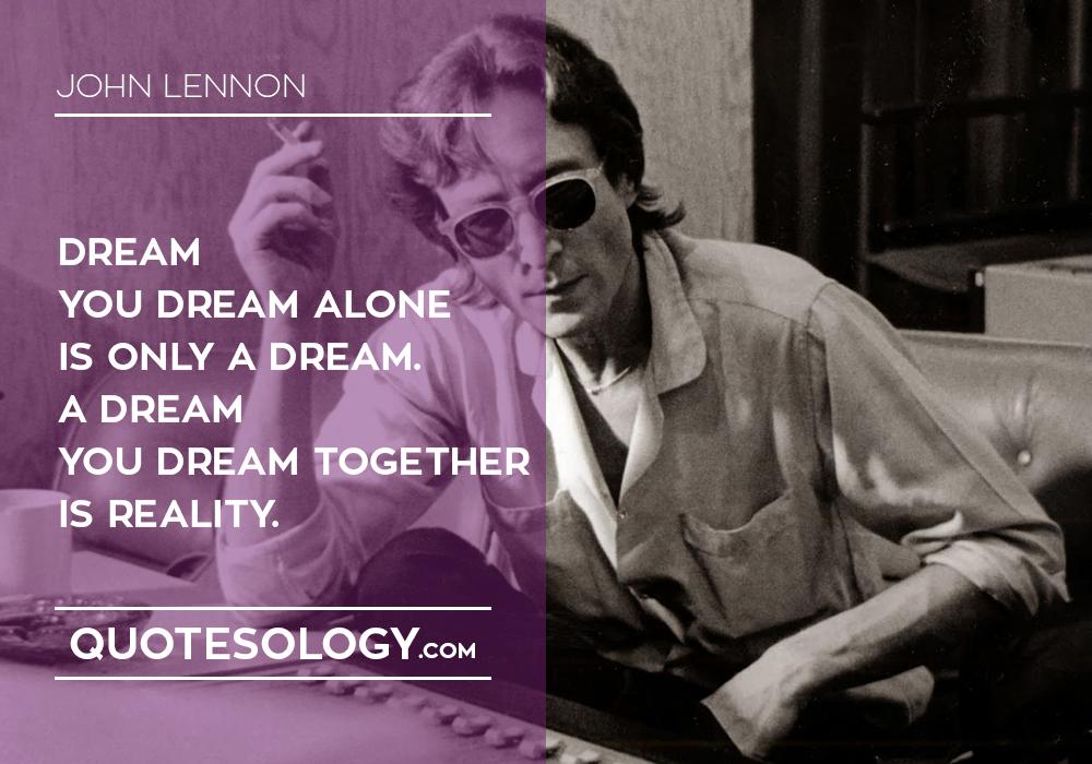 John Lennan Dream Quotes