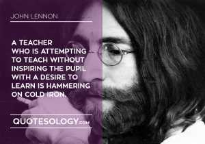 John Lennan Educational Quotes