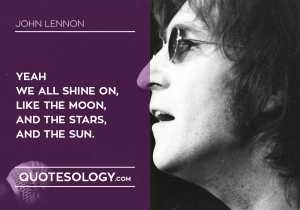 John Lennan Shine Quotes