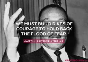 Martin Luther King Jr. Courage Quotes