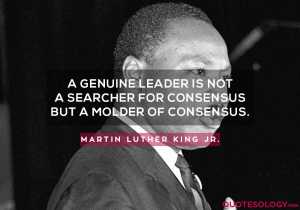 Martin Luther King Jr. Genuine Leader Quotes