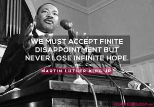 Martin Luther King Jr. Infinite Hope Quotes