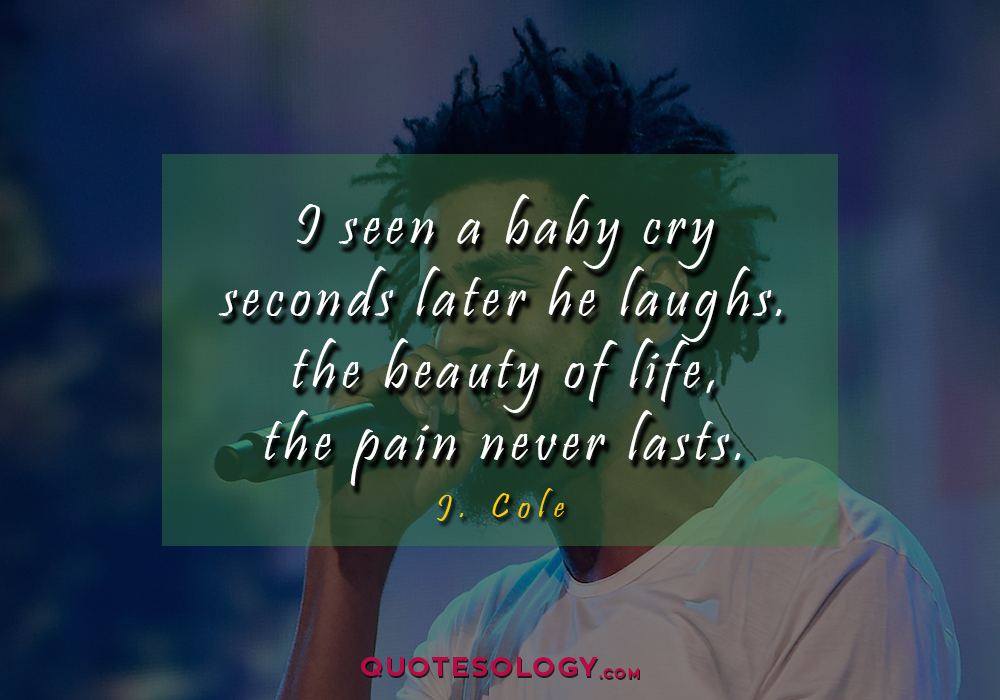 J Cole Baby Quotess