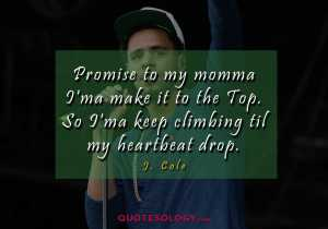 J Cole Climbing Quotess