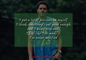 J Cole Good Quotess