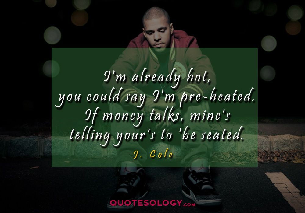 J Cole Hot Quotess