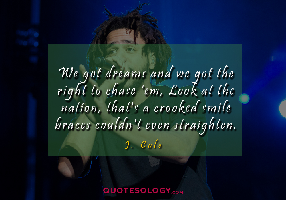 J Cole Nation Quotess