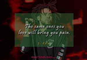 J Cole Pain Quotess