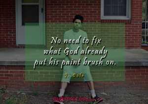 J Cole Paint Quotess