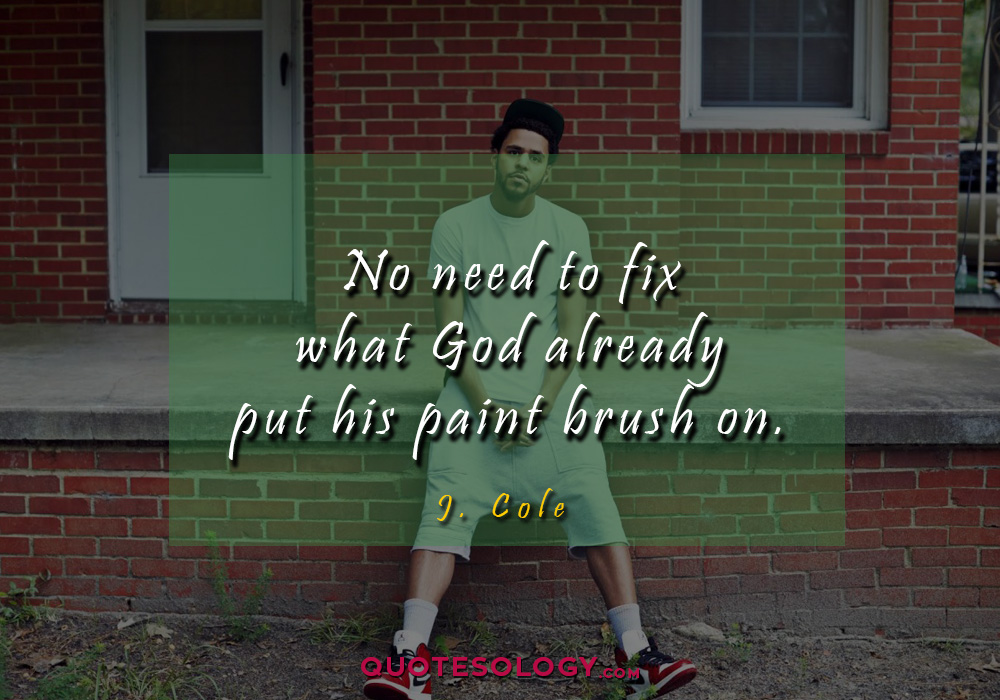 J Cole Paint Quotess