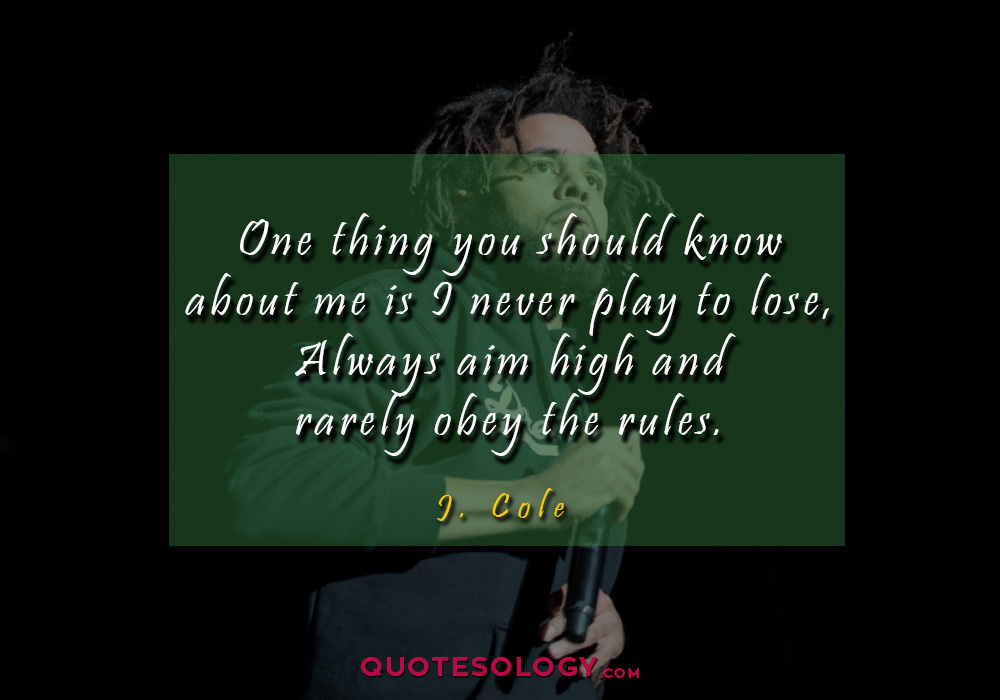 J Cole Rules Quotess