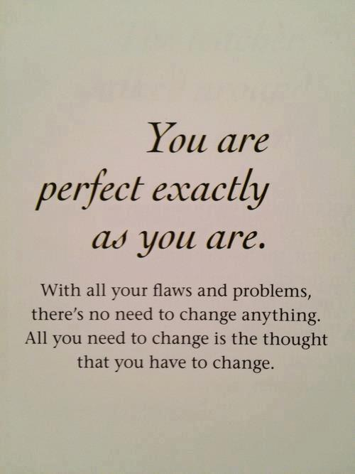 Moving-Quote-On-Being-Perfect-Just-The-Way-You-Are