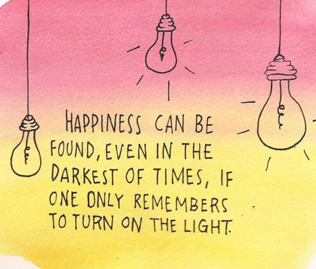 happiness-can-be-found-even-in-the-darkest-of-times