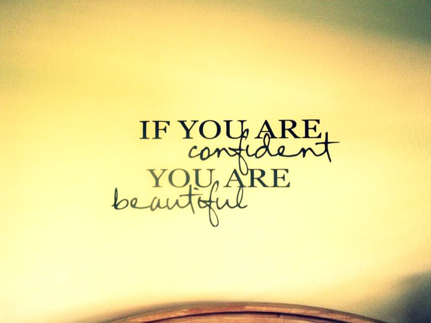 if-you-are-confident-you-are-beautiful-confidence-quote