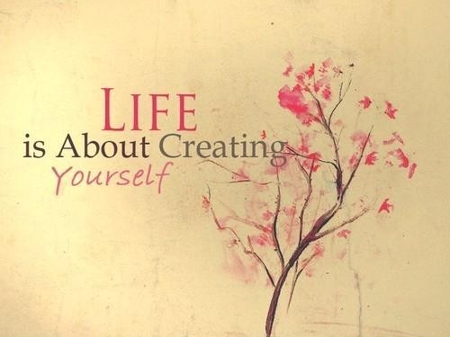 life-is-about-creating-yourself-confidence-quote