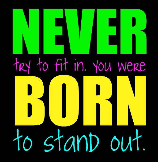 never-try-to-fit-in-you-were-born-to-stand-out-confidence-quote