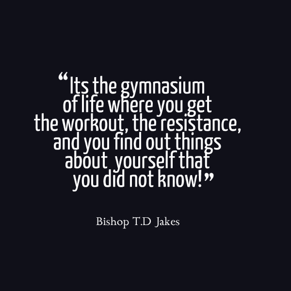 its-the-gymnasium-of-life-motivational-quotes